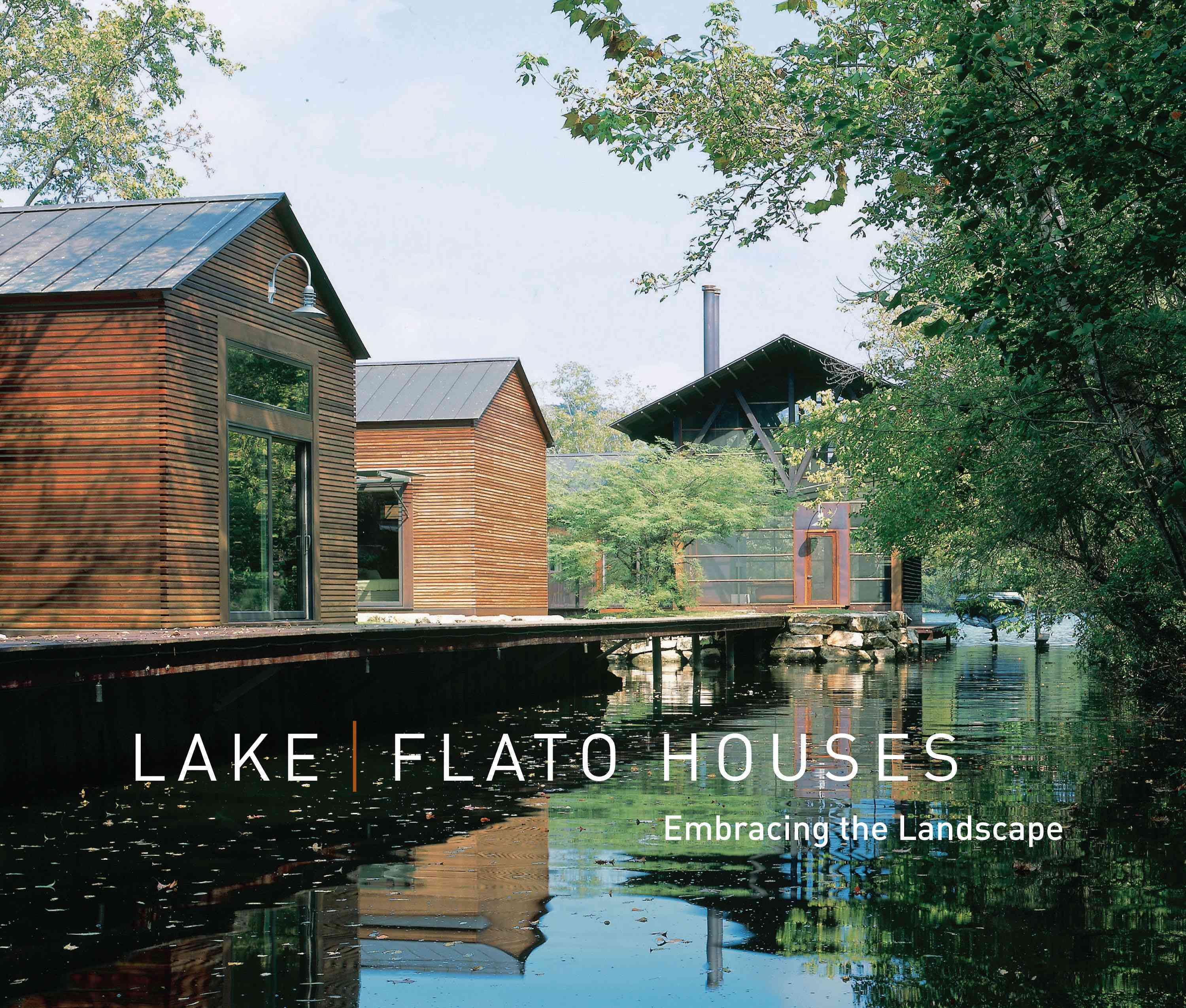 Lake/Flato Houses By Lake/Flato (COR)/ Martin, Guy (INT)/ Steiner, Frederick (CRT)